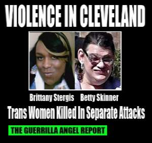 Violence in Cleveland: Trans Women Killed in Separate Attacks: pictures of Brittany Stergis and Betty Skinner